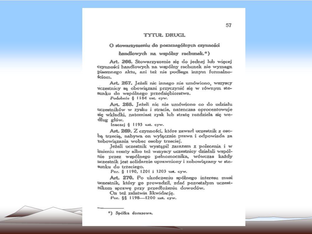 """Historia """"Stowarzyszenie do poszczególnych czynności handlowych na wspólny rachunek"""" Powszechna ustawa handlowa z 17 XII 1862 dz. p. p. Nr 1 z r. 1863"""
