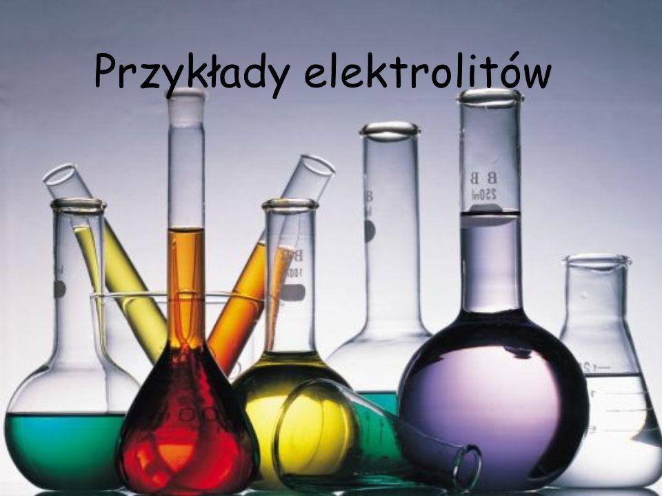 Przykłady elektrolitów