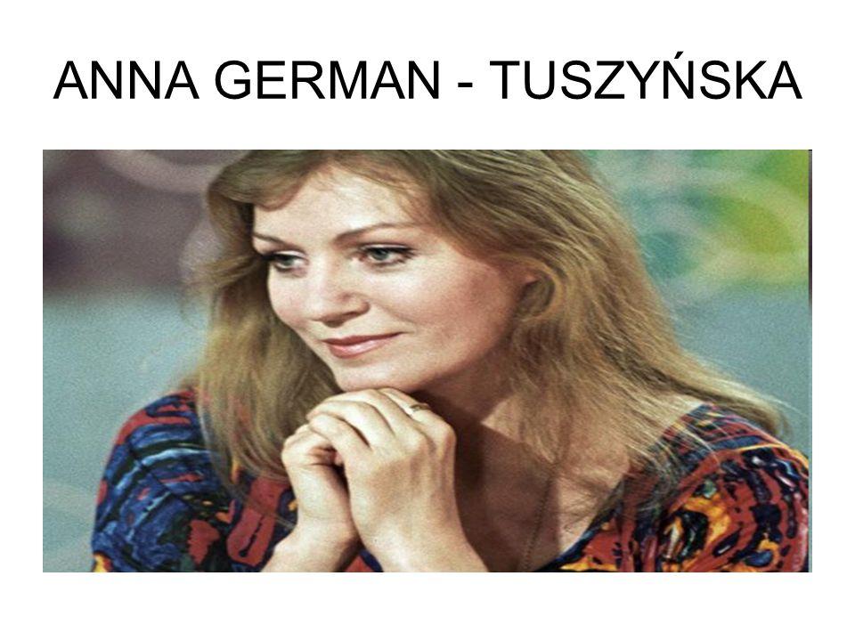 ANNA GERMAN - TUSZYŃSKA