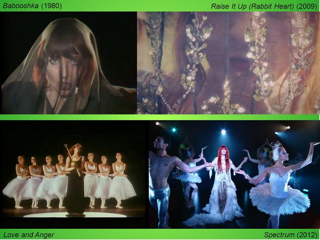Babooshka (1980) Love and Anger (1990) Raise It Up (Rabbit Heart) (2009) Spectrum (2012)