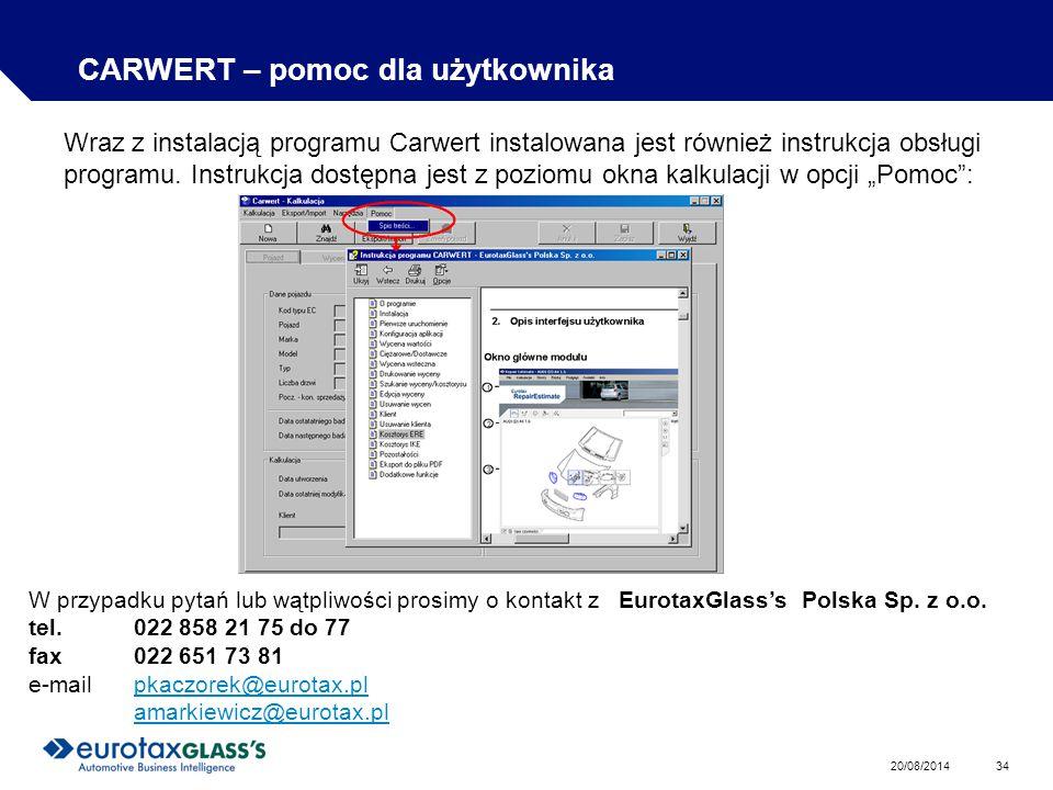 20/08/2014 34 CARWERT – pomoc dla użytkownika Wraz z instalacją programu Carwert instalowana jest również instrukcja obsługi programu.