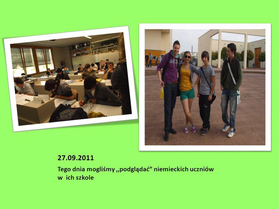 27.09.2011 Tego dnia mogliśmy,,podglądać niemieckich uczniów w ich szkole
