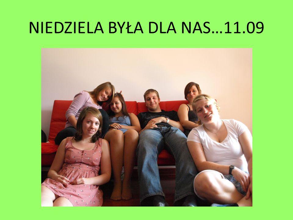 NIEDZIELA BYŁA DLA NAS…11.09