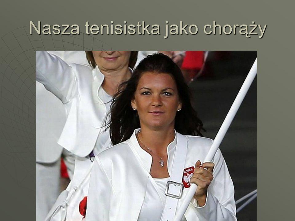 Nasza tenisistka jako chorąży