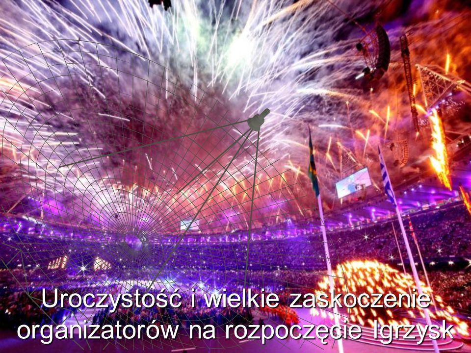 Uroczystość i wielkie zaskoczenie organizatorów na rozpoczęcie Igrzysk