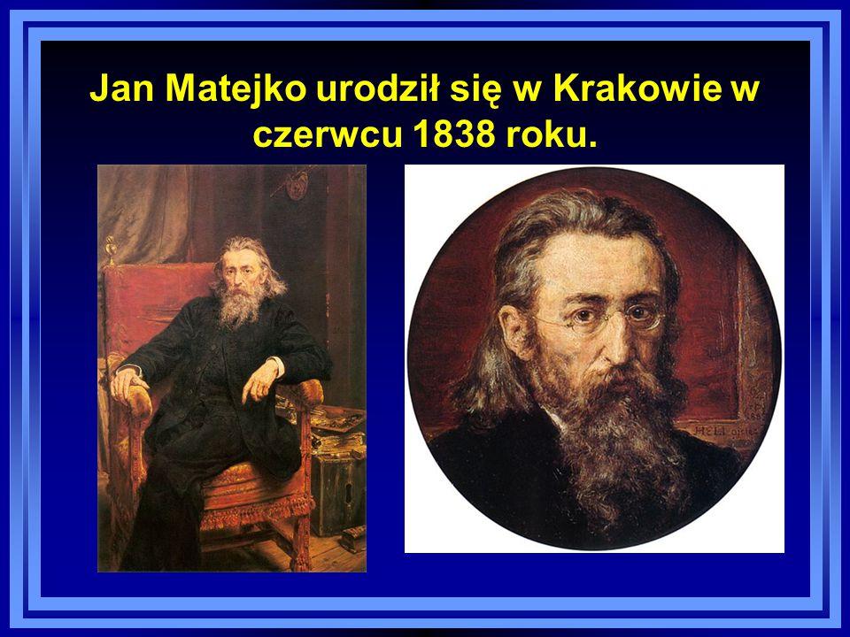 Możemy być dumni z naszego rodaka Jana Matejki, który malował historię Polski.