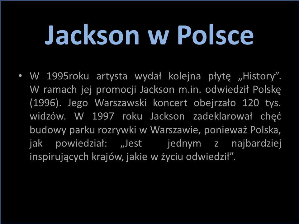 """Jackson w Polsce W 1995roku artysta wydał kolejna płytę """"History"""". W ramach jej promocji Jackson m.in. odwiedził Polskę (1996). Jego Warszawski koncer"""