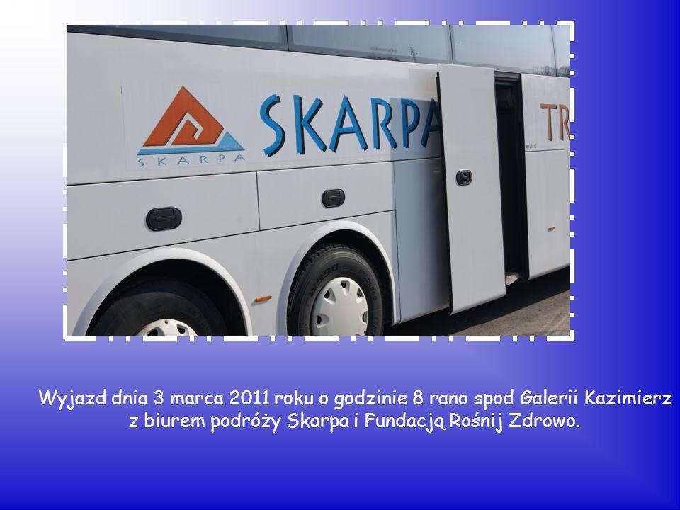 Wyjazd dnia 3 marca 2011 roku o godzinie 8 rano spod Galerii Kazimierz z biurem podróży Skarpa i Fundacją Rośnij Zdrowo.