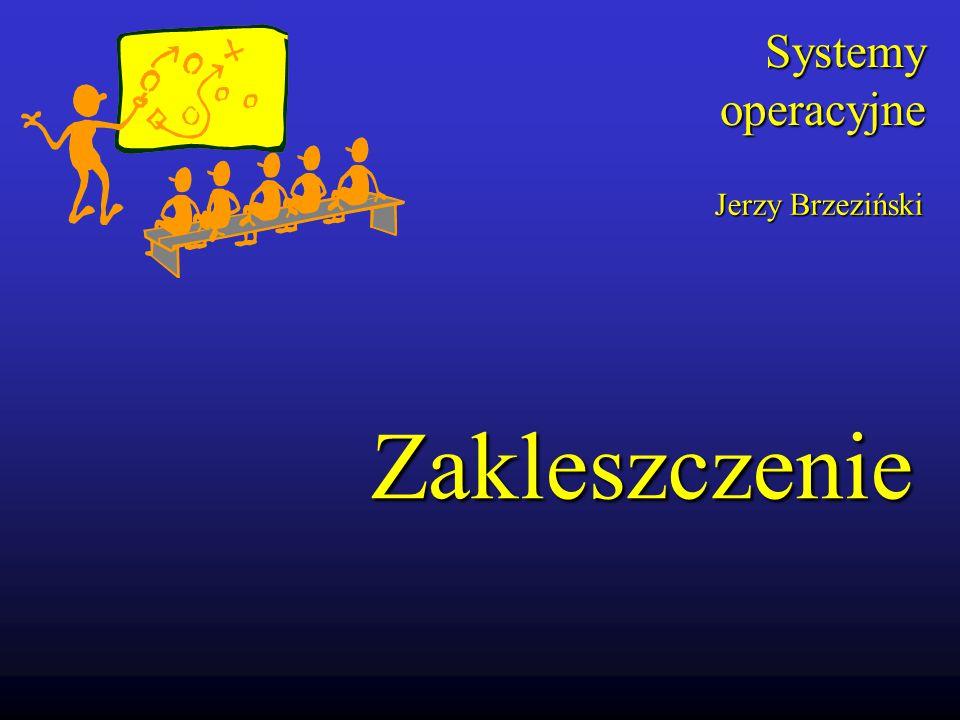 (c) Zakład Systemów Informatycznych Slajd 3 Zakleszczenie Rozważmy system składający się z n procesów (zadań) P 1, P 2,..., P n współdzielący s zasobów nieprzywłaszczalnych tzn.