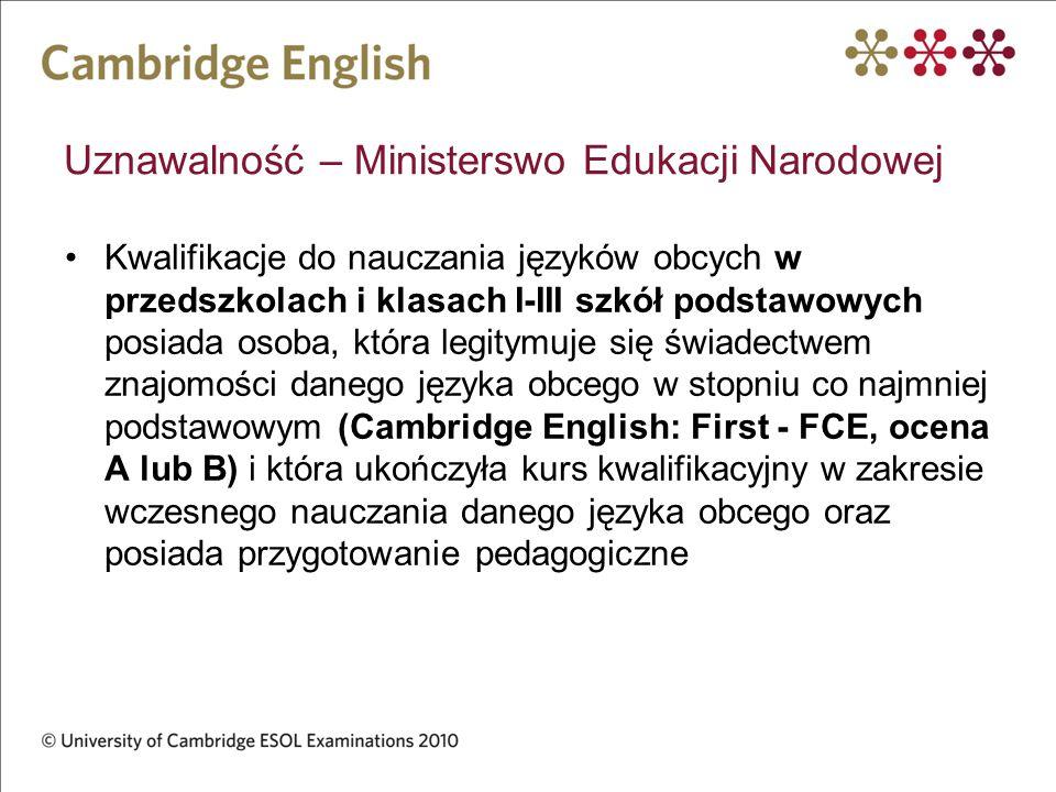 Uznawalność – Ministerswo Edukacji Narodowej Kwalifikacje do nauczania języków obcych w przedszkolach i klasach I-III szkół podstawowych posiada osoba