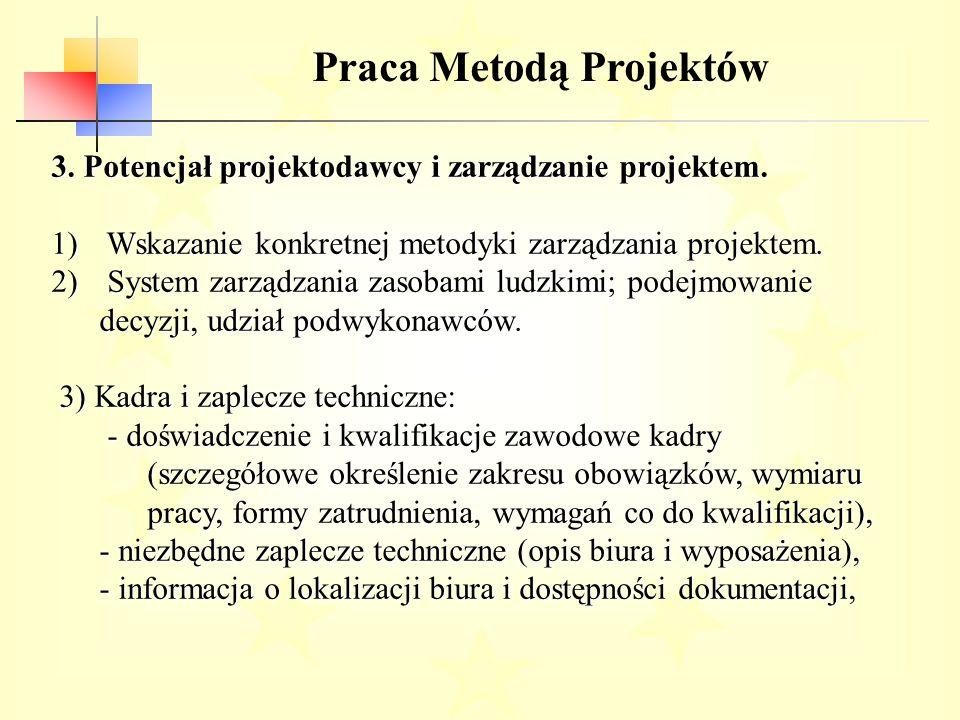 Praca Metodą Projektów 3.Potencjał projektodawcy i zarządzanie projektem.