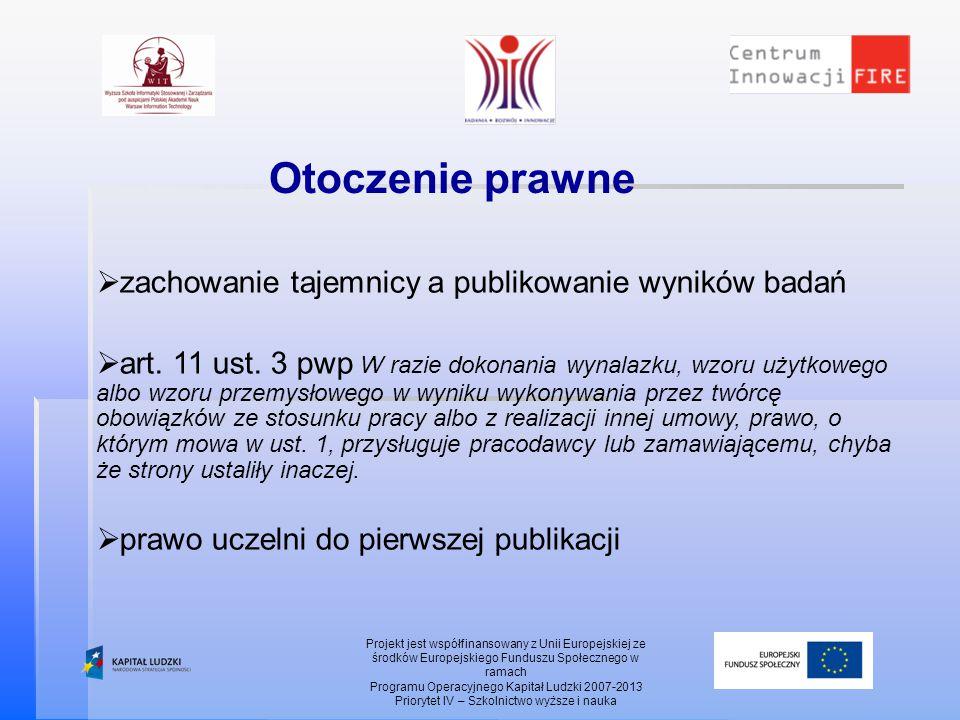 Projekt jest współfinansowany z Unii Europejskiej ze środków Europejskiego Funduszu Społecznego w ramach Programu Operacyjnego Kapitał Ludzki 2007-201