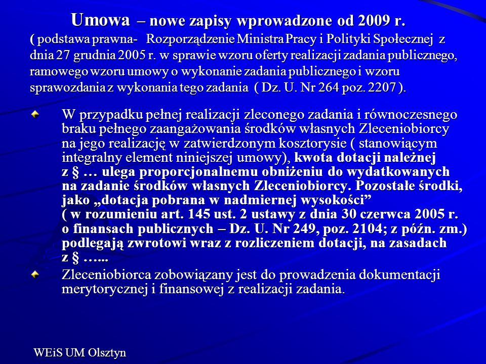 Umowa – nowe zapisy wprowadzone od 2009 r. ( podstawa prawna- Rozporządzenie Ministra Pracy i Polityki Społecznej z dnia 27 grudnia 2005 r. w sprawie