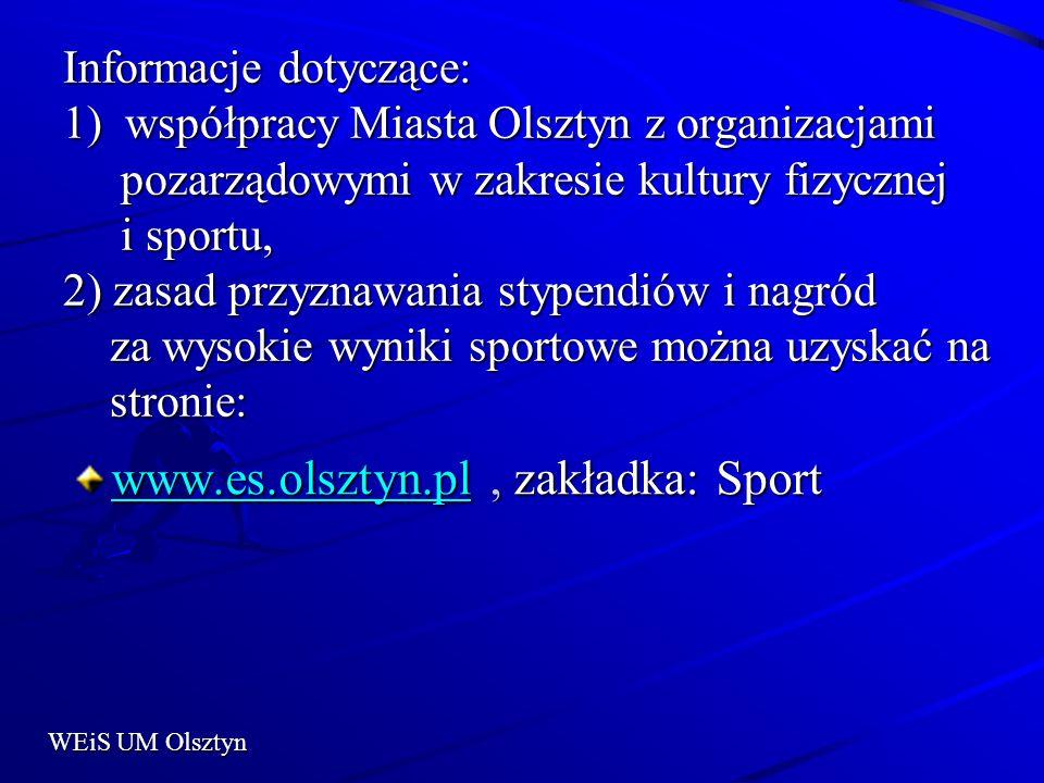 Informacje dotyczące: 1) współpracy Miasta Olsztyn z organizacjami pozarządowymi w zakresie kultury fizycznej i sportu, 2) zasad przyznawania stypendi
