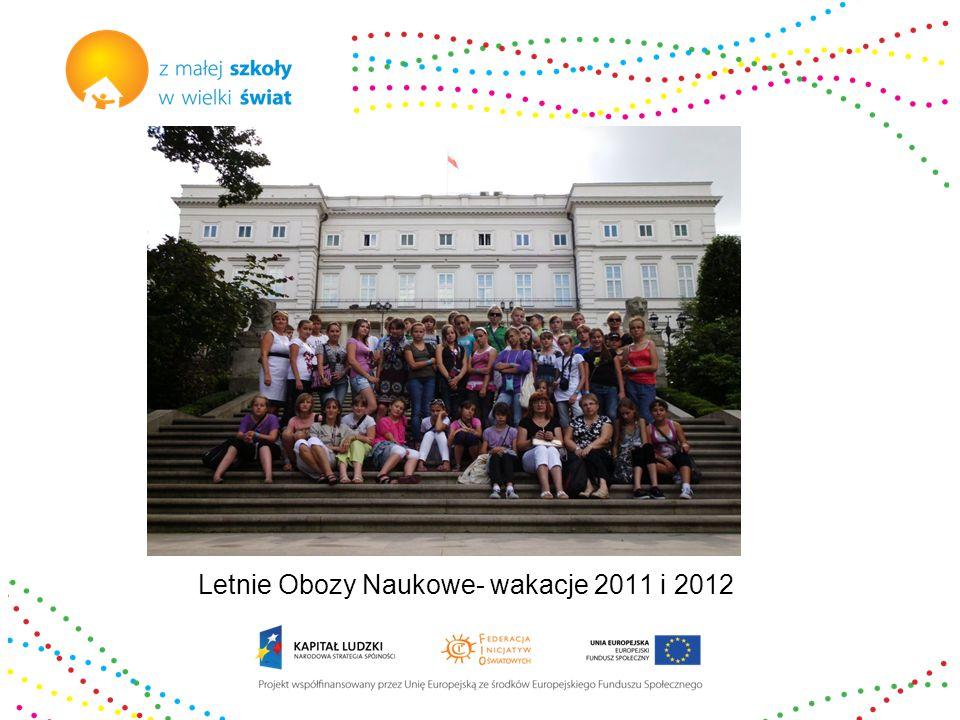 Letnie Obozy Naukowe- wakacje 2011 i 2012