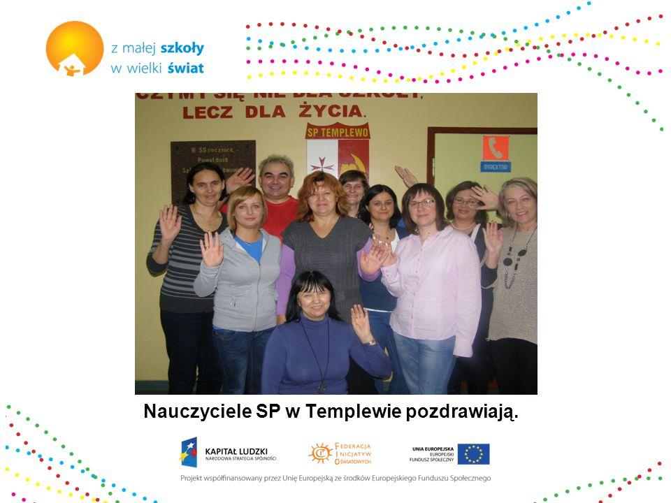 Nauczyciele SP w Templewie pozdrawiają.