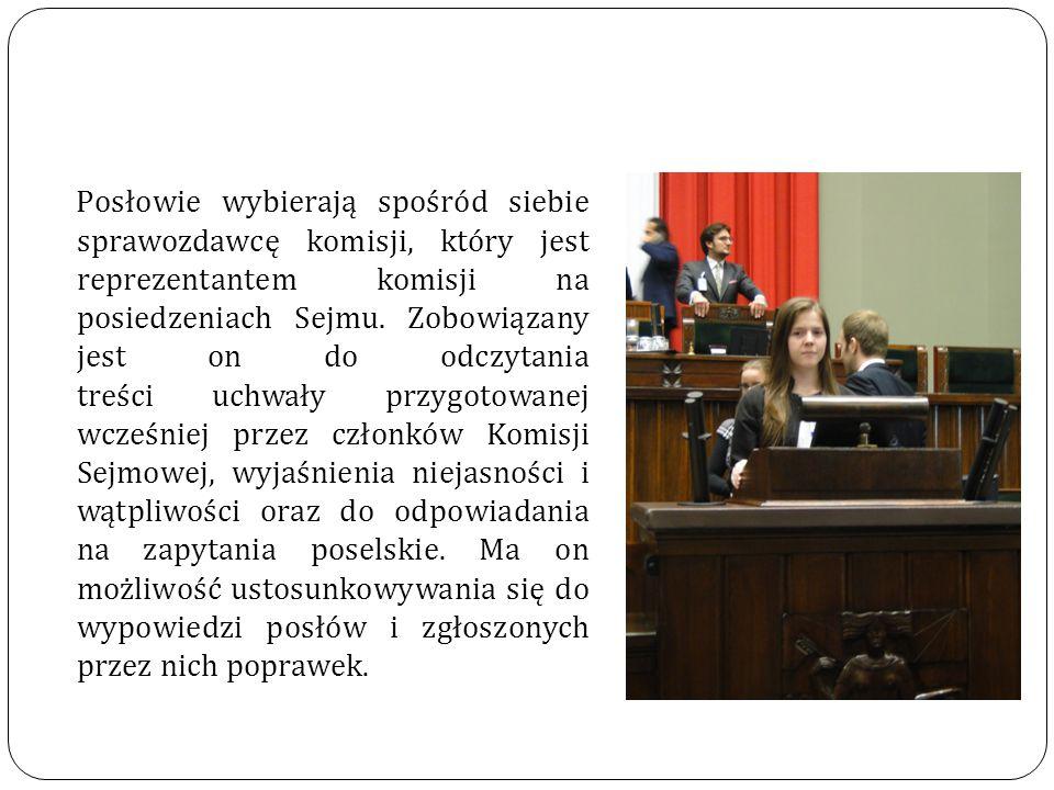 Każdy poseł ma prawo zgłosić poprawkę, popartą podpisami 30 innych posłów.