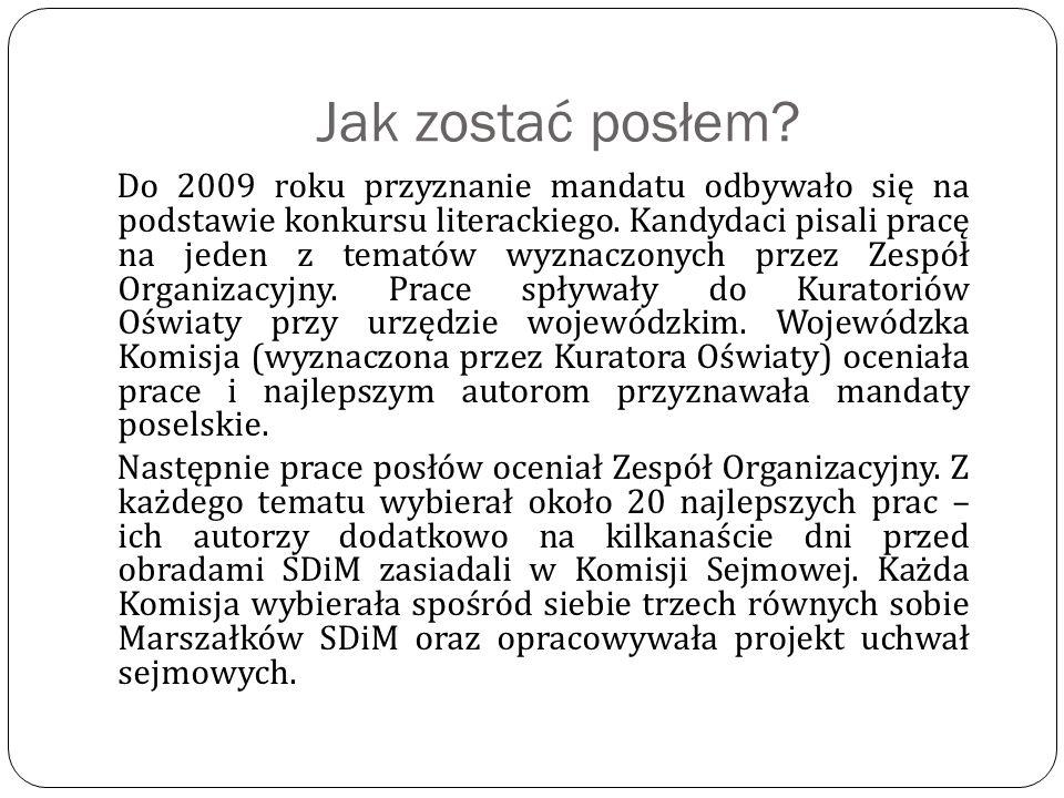 Jak zostać posłem. Do 2009 roku przyznanie mandatu odbywało się na podstawie konkursu literackiego.
