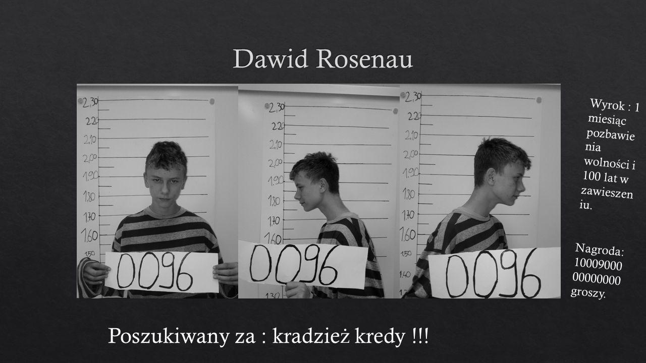 Poszukiwany za : kradzie ż kredy !!.