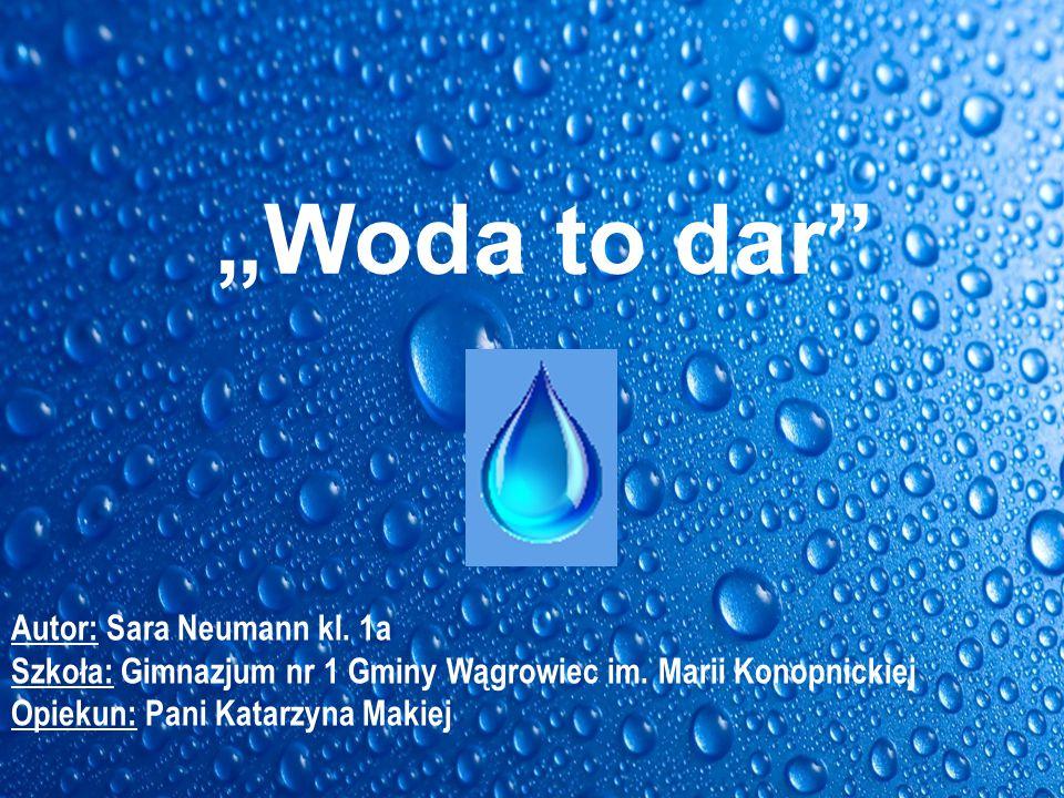 Płynie woda płynie, po Ziemskiej krainie.A dopóki płynie, każdy z nas przeżyje.