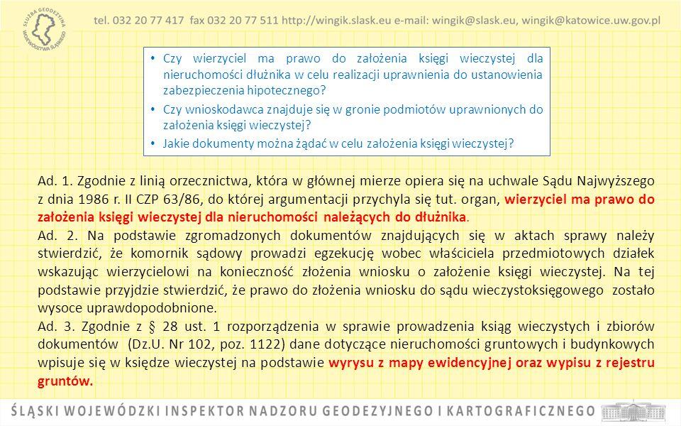 Ad. 1. Zgodnie z linią orzecznictwa, która w głównej mierze opiera się na uchwale Sądu Najwyższego z dnia 1986 r. II CZP 63/86, do której argumentacji