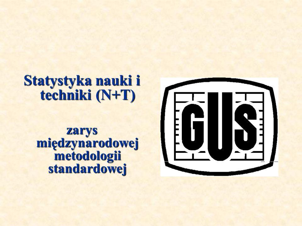 Statystyka nauki i techniki (N+T) zarys międzynarodowej metodologii standardowej