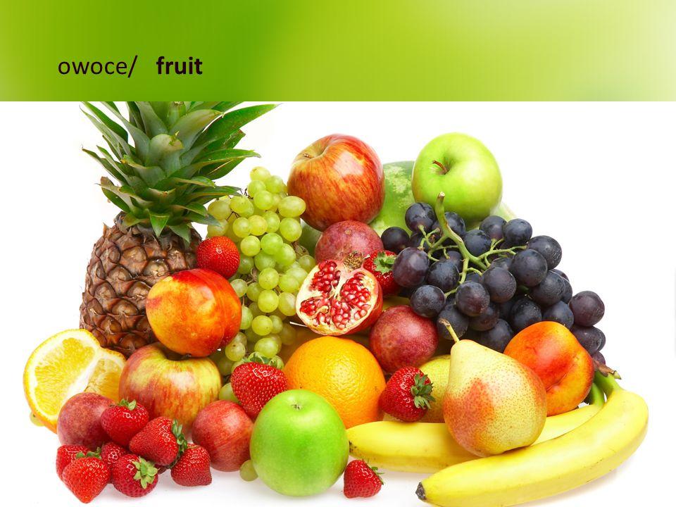 owoce/ fruit