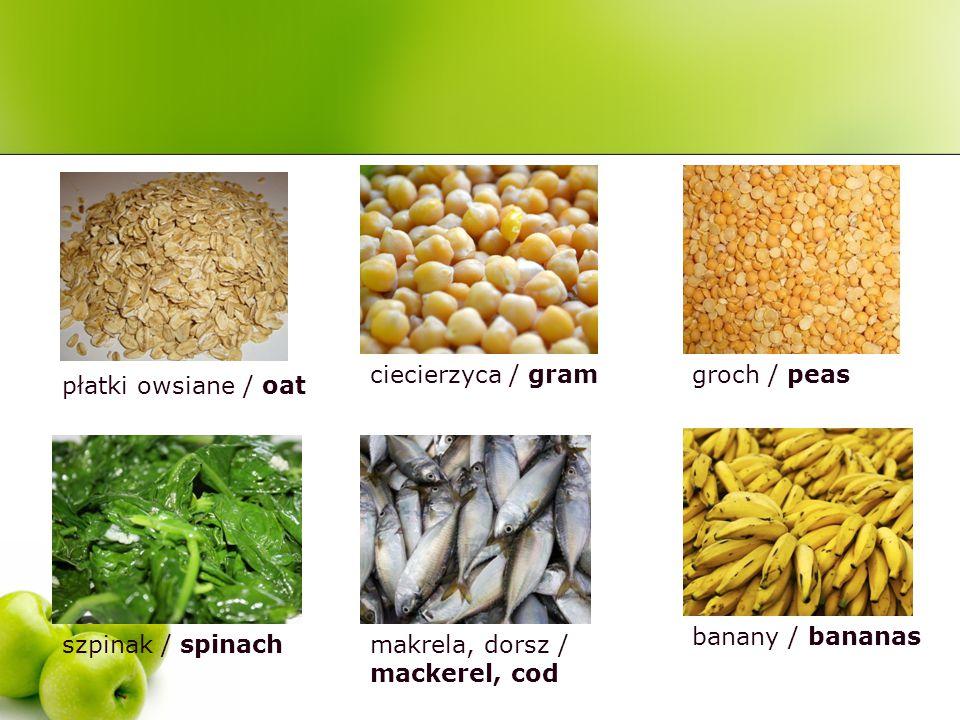płatki owsiane / oat ciecierzyca / gramgroch / peasszpinak / spinachmakrela, dorsz / mackerel, cod banany / bananas