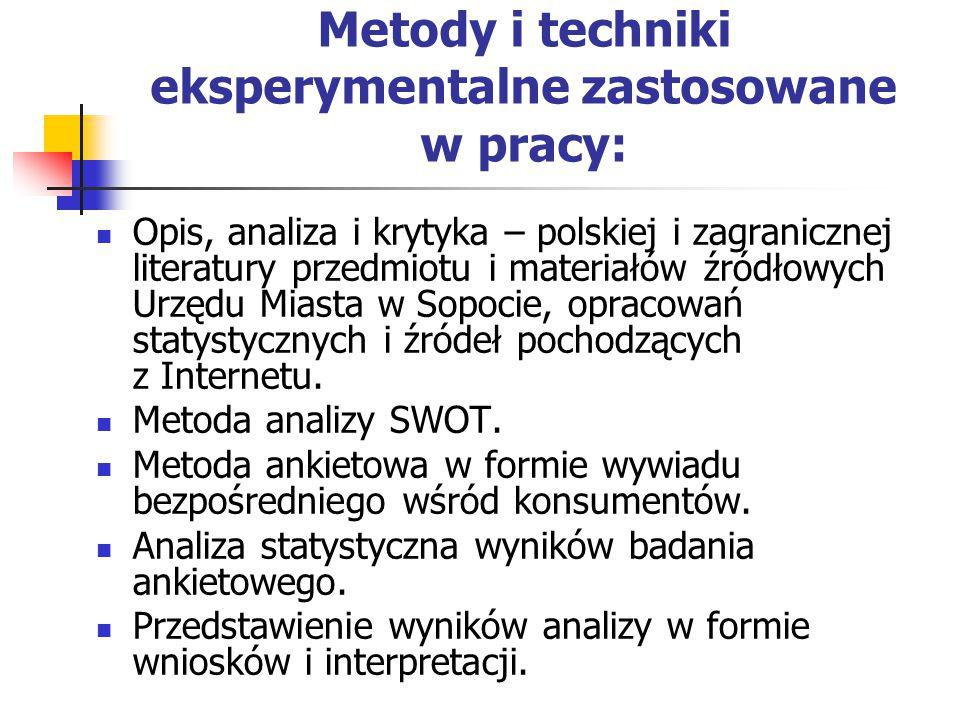Metody i techniki eksperymentalne zastosowane w pracy: Opis, analiza i krytyka – polskiej i zagranicznej literatury przedmiotu i materiałów źródłowych