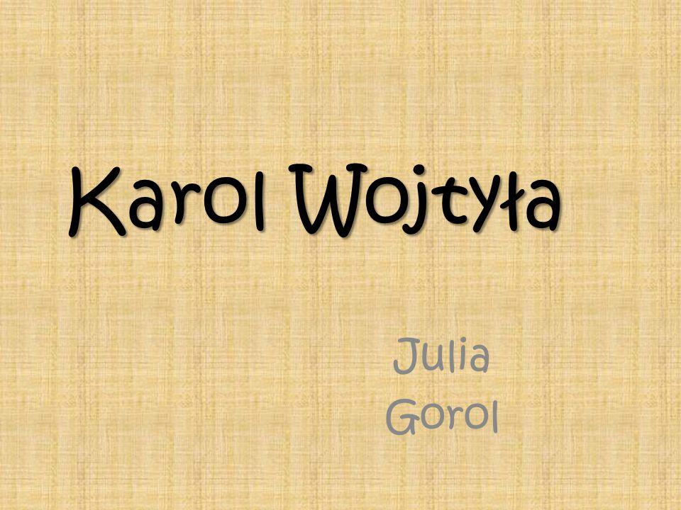 Karol Wojtyła Julia Gorol