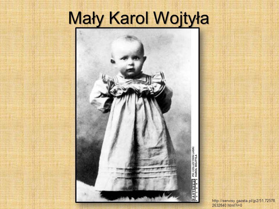 Mały Karol Wojtyła http://serwisy.gazeta.pl/jp2/51,72578, 2632840.html?i=0
