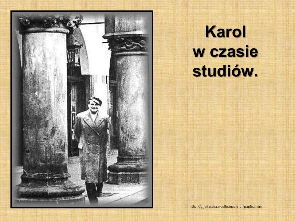 Karol w czasie studiów. http://g_praszka.wodip.opole.pl/papiez.htm