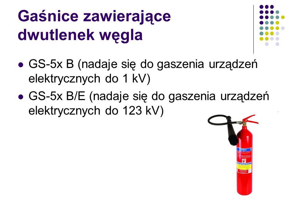 Gaśnice zawierające dwutlenek węgla GS-5x B (nadaje się do gaszenia urządzeń elektrycznych do 1 kV) GS-5x B/E (nadaje się do gaszenia urządzeń elektry