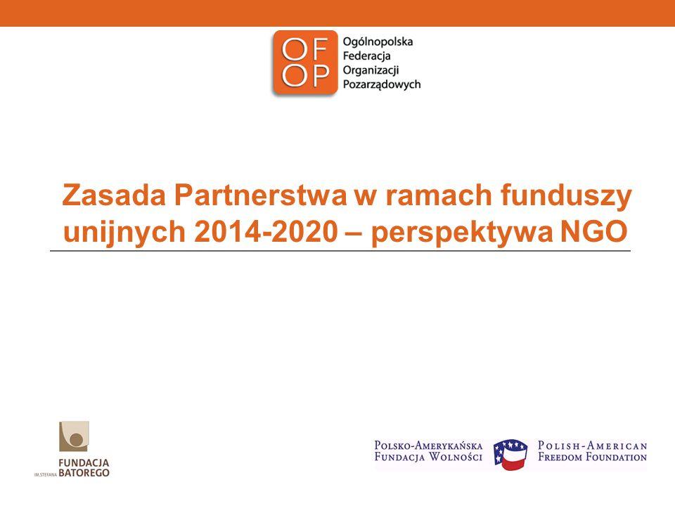 Zasada Partnerstwa w ramach funduszy unijnych 2014-2020 – perspektywa NGO