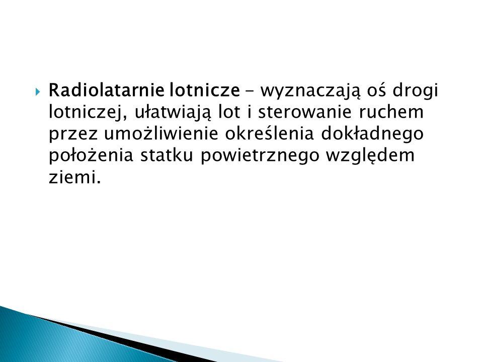  NDB - (Non Directional Beacon) średniofalowa radiolatarnia bezkierunkowa współpracująca z radiokompasem automatycznym.