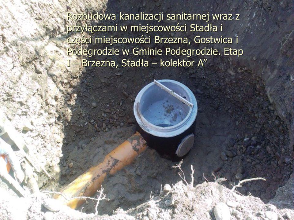 Rozbudowa kanalizacji sanitarnej wraz z przyłączami w miejscowości Stadła i części miejscowości Brzezna, Gostwica i Podegrodzie w Gminie Podegrodzie.