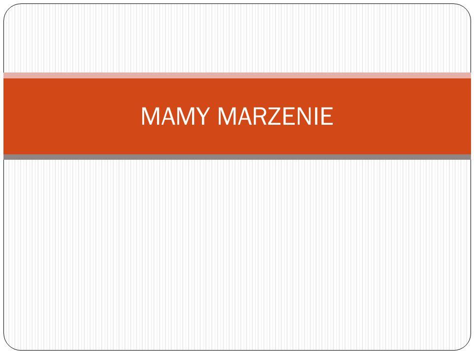 MAMY MARZENIE