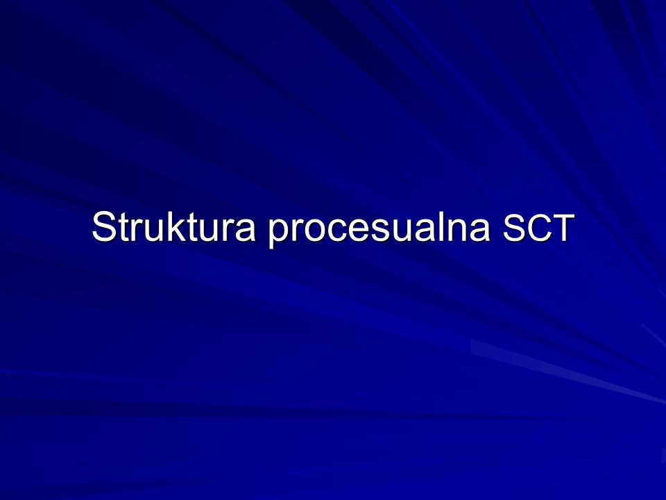 Struktura procesualna SCT