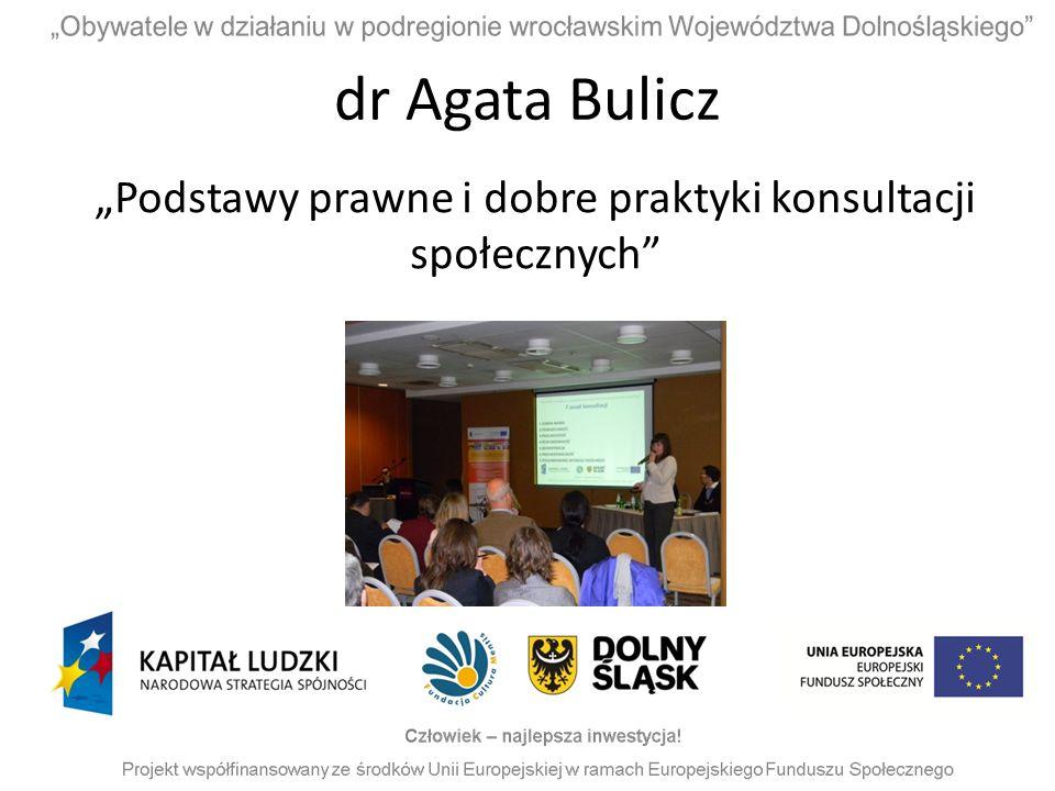 """dr Agata Bulicz """"Podstawy prawne i dobre praktyki konsultacji społecznych"""""""