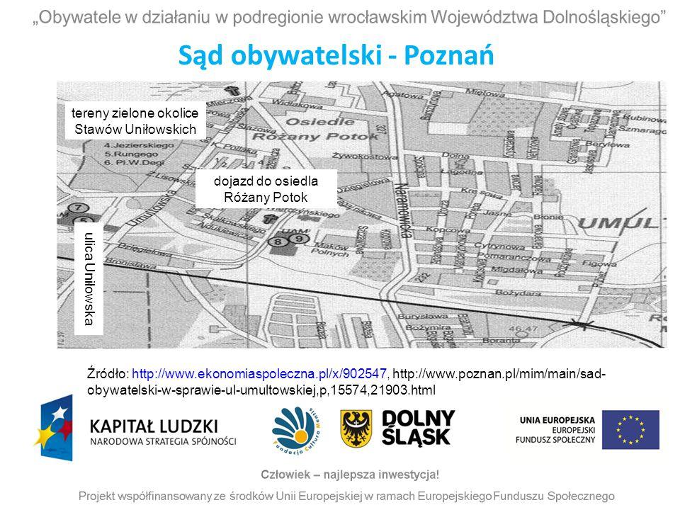 ulica Uniłowska dojazd do osiedla Różany Potok tereny zielone okolice Stawów Uniłowskich Źródło: http://www.ekonomiaspoleczna.pl/x/902547, http://www.