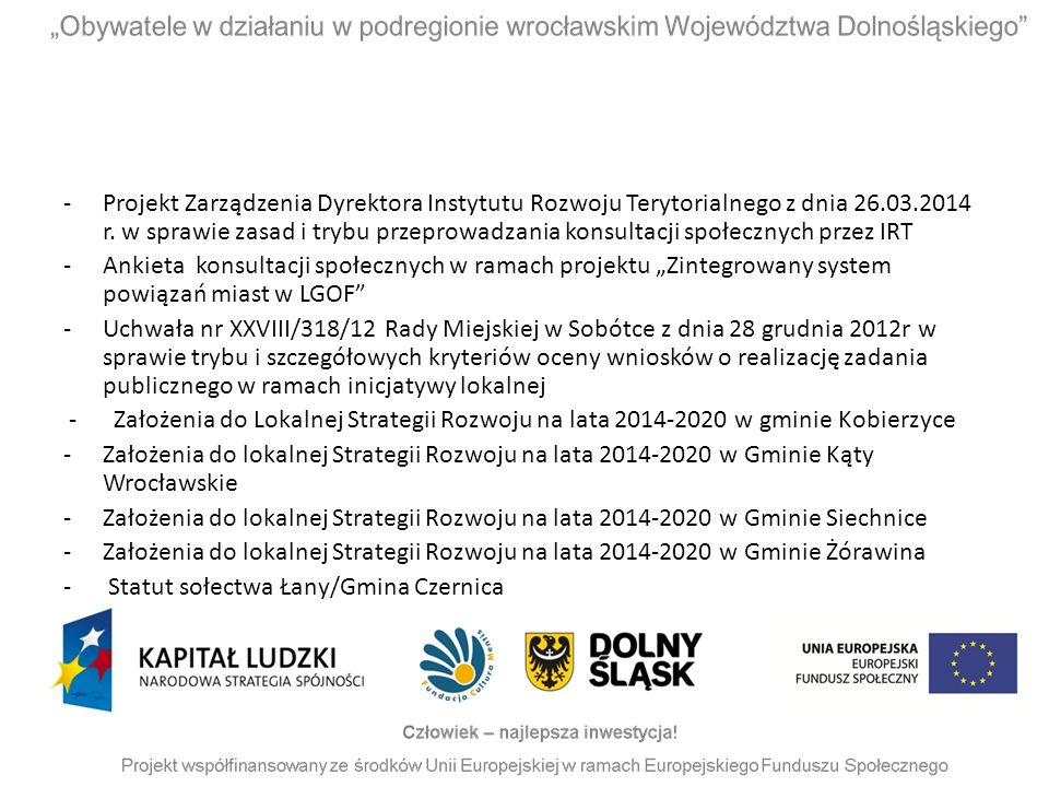 -Projekt Zarządzenia Dyrektora Instytutu Rozwoju Terytorialnego z dnia 26.03.2014 r. w sprawie zasad i trybu przeprowadzania konsultacji społecznych p