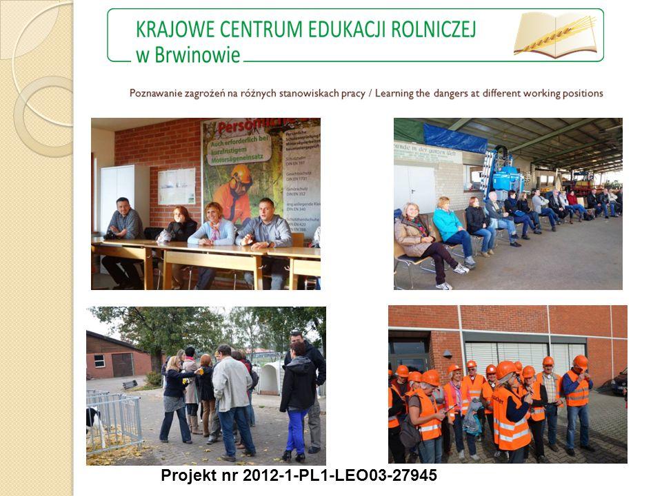 Projekt nr 2012-1-PL1-LEO03-27945 Poznawanie zagrożeń na różnych stanowiskach pracy / Learning the dangers at different working positions