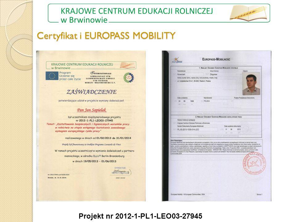 Certyfikat i EUROPASS MOBILITY Projekt nr 2012-1-PL1-LEO03-27945