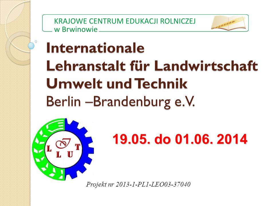 Internationale Lehranstalt für Landwirtschaft Umwelt und Technik Berlin –Brandenburg e.V.