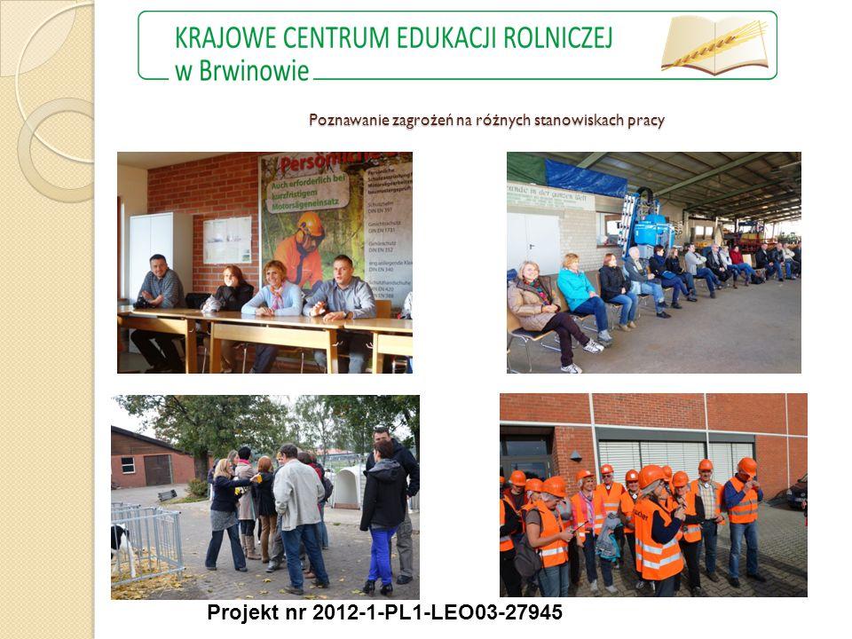 Projekt nr 2012-1-PL1-LEO03-27945 Poznawanie zagrożeń na różnych stanowiskach pracy