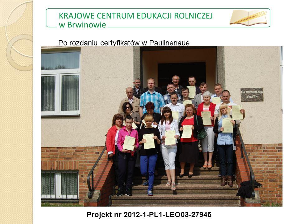 Po rozdaniu certyfikatów w Paulinenaue Projekt nr 2012-1-PL1-LEO03-27945