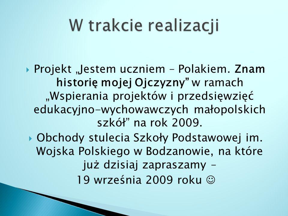 """ Projekt """"Jestem uczniem – Polakiem."""