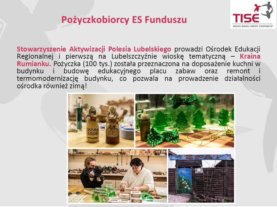 Pożyczkobiorcy ES Funduszu Stowarzyszenie Aktywizacji Polesia Lubelskiego prowadzi Ośrodek Edukacji Regionalnej i pierwszą na Lubelszczyźnie wioskę te