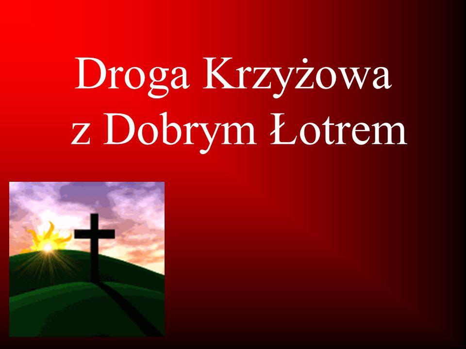 Droga Krzyżowa z Dobrym Łotrem