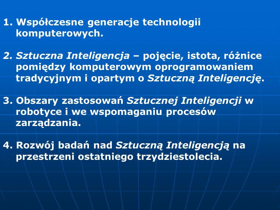 1.Współczesne generacje technologii komputerowych.